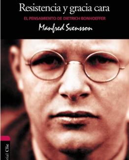Screenshot-2018-1-22 Resistencia y gracia cara El pensamiento de Dietrich Bonhoeffer